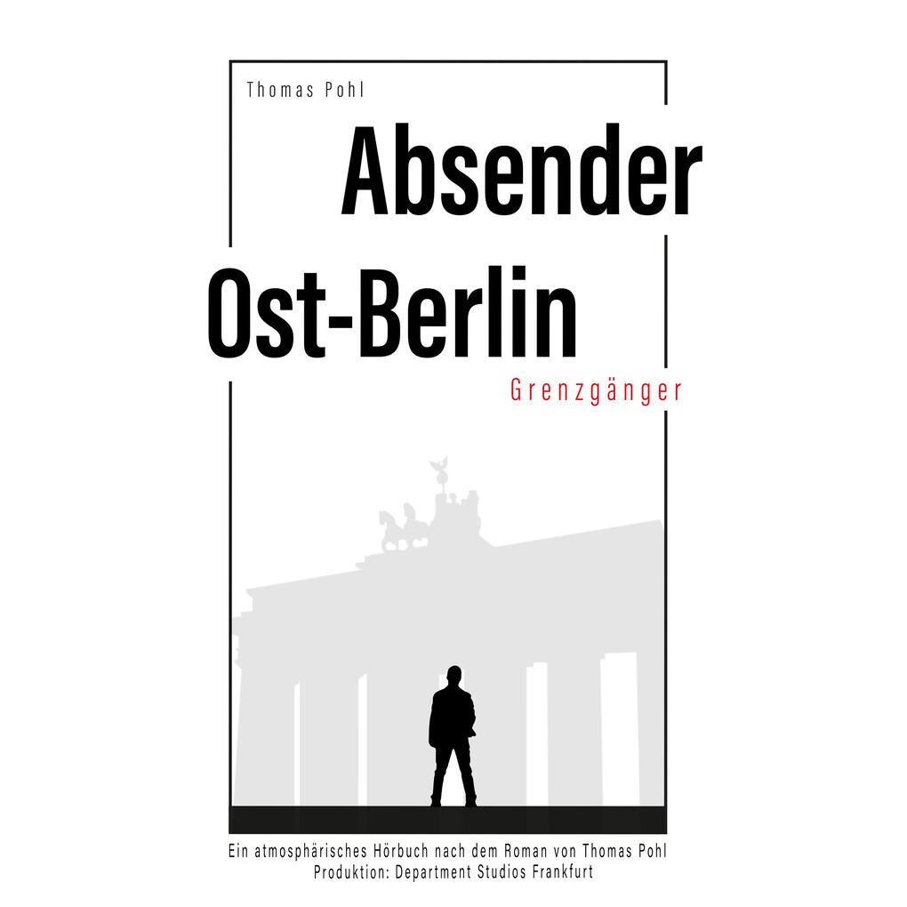 Absender Ost-Berlin als Hörbuch Download