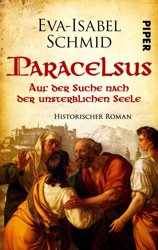 Paracelsus - Auf der Suche nach der unsterblichen Seele als Taschenbuch