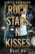 Rockstars `n` Kisses - Want Me