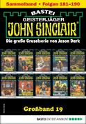 John Sinclair Großband 19 - Horror-Serie