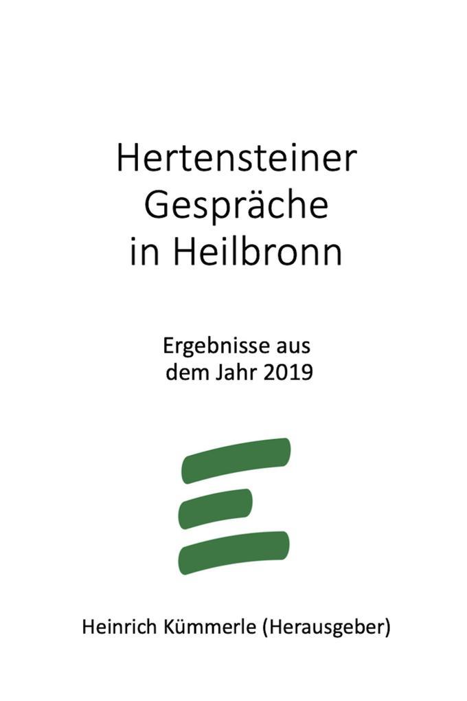 Hertensteiner Gespräche in Heilbronn als eBook epub