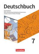 Deutschbuch Gymnasium 7. Schuljahr - Berlin, Brandenburg, Mecklenburg-Vorpommern, Sachsen, Sachsen-Anhalt und Thüringen - Schülerbuch