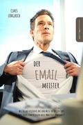 Der E-Mail Meister!