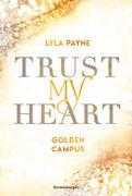 Trust My Heart - Golden-Campus-Trilogie, Band 1