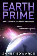 Earth Prime (The Earth Girl Aftermath Stories, #1)