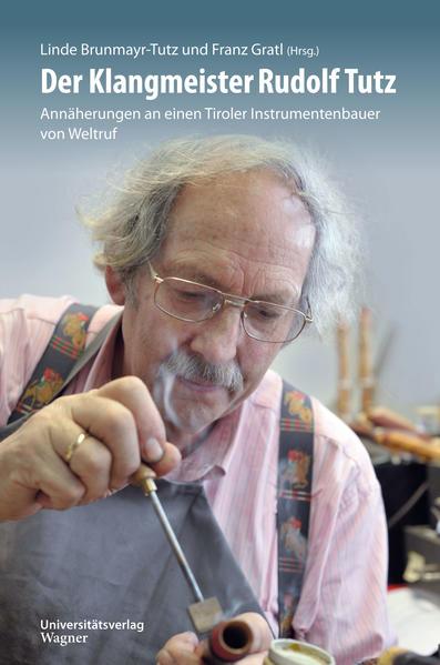 Der Klangmeister Rudolf Tutz als Buch (gebunden)