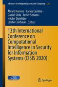 13th International Conference on Computational Intelligence in Security for Information Systems (CISIS 2020)