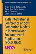 15th International Conference on Soft Computing Models in Industrial and Environmental Applications (SOCO 2020)