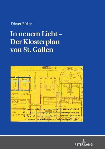 In neuem Licht - Der Klosterplan von St. Gallen als Buch (gebunden)