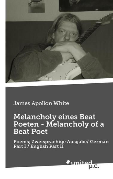 Melancholy eines Beat Poeten - Melancholy of a Beat Poet als Buch (kartoniert)