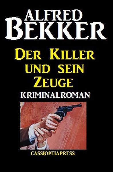Der Killer und sein Zeuge als Buch (kartoniert)