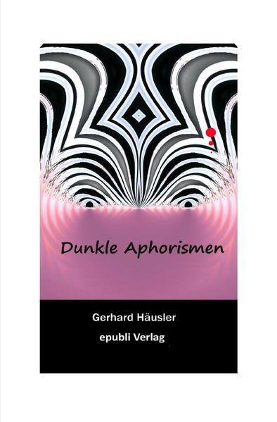 Dunkle Aphorismen als Buch (kartoniert)