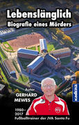 Lebenslänglich - Biografie eines Mörders