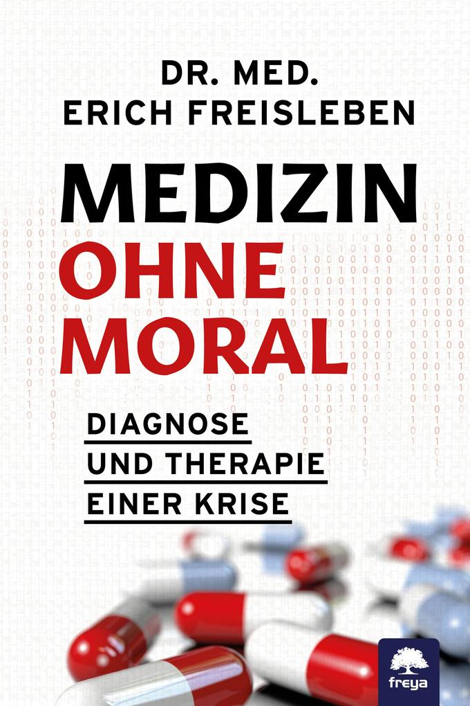 Medizin ohne Moral als eBook epub