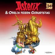 34: Asterix & Obelix feiern Geburtstag
