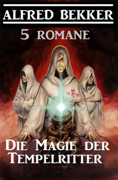 Die Magie der Tempelritter: 5 Romane als Buch (kartoniert)
