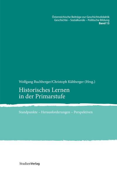 Historisches Lernen in der Primarstufe als Buch (kartoniert)