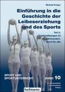 Einführung in die Geschichte der Leibeserziehung und des Sports - Teil 3