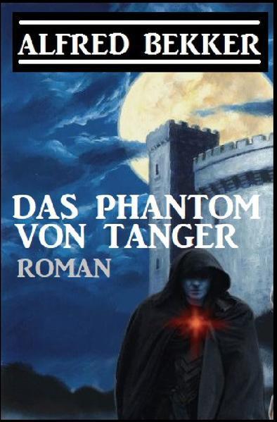 Das Phantom von Tanger als Buch (kartoniert)
