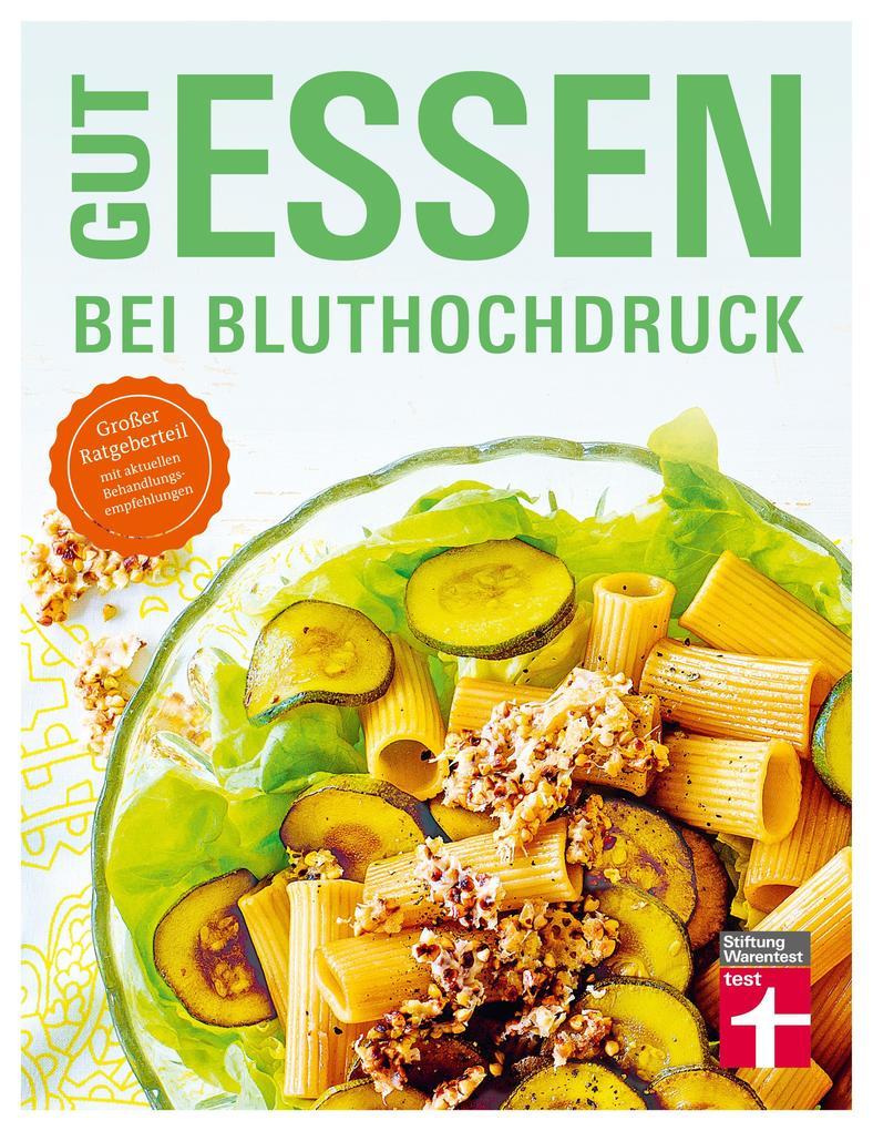 Gut essen bei Bluthochdruck als eBook epub