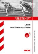 STARK Arbeitsheft Gymnasium - Latein - Ovid: Metamorphosen
