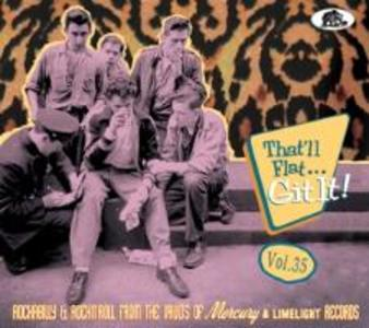 That'll Flat Git It! Vol.35 – Rockabilly & Rock 'n' Roll From The Vaults Of Mercury & Limelight Records als CD
