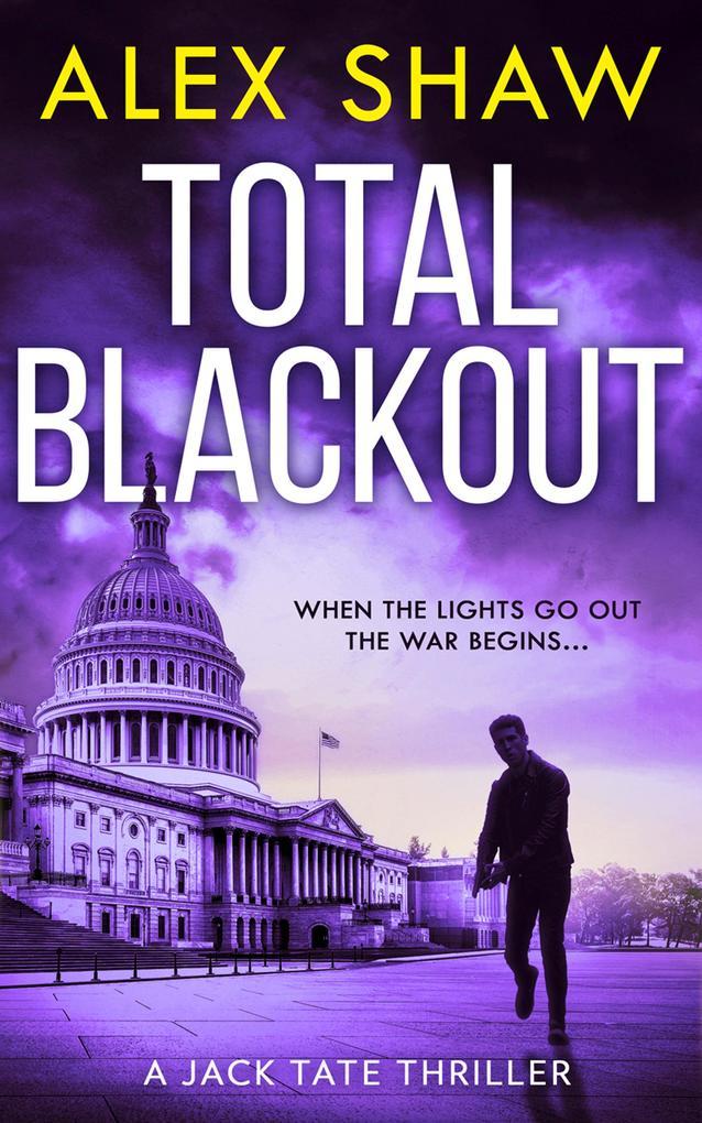 Total Blackout (A Jack Tate SAS Thriller, Book 1) als eBook epub