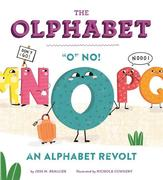 """The Olphabet: """"o"""" No! an Alphabet Revolt"""