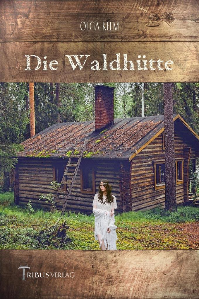 Die Waldhütte als eBook epub
