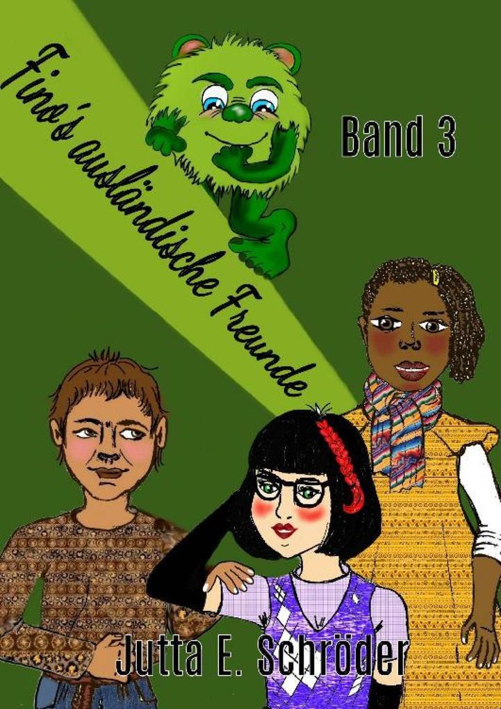 Fino's ausländische Freunde - Band 3 als eBook epub