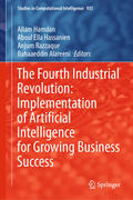 The Fourth Industrial Revolution: Implementation of Artificial Intelligence for Growing Business Suc