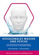 Hexagonales Wasser und Psyche