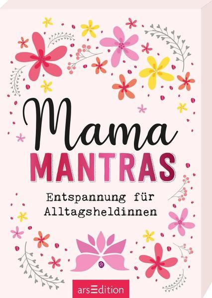 Mamamantras. Entspannung für Alltagsheldinnen als Taschenbuch