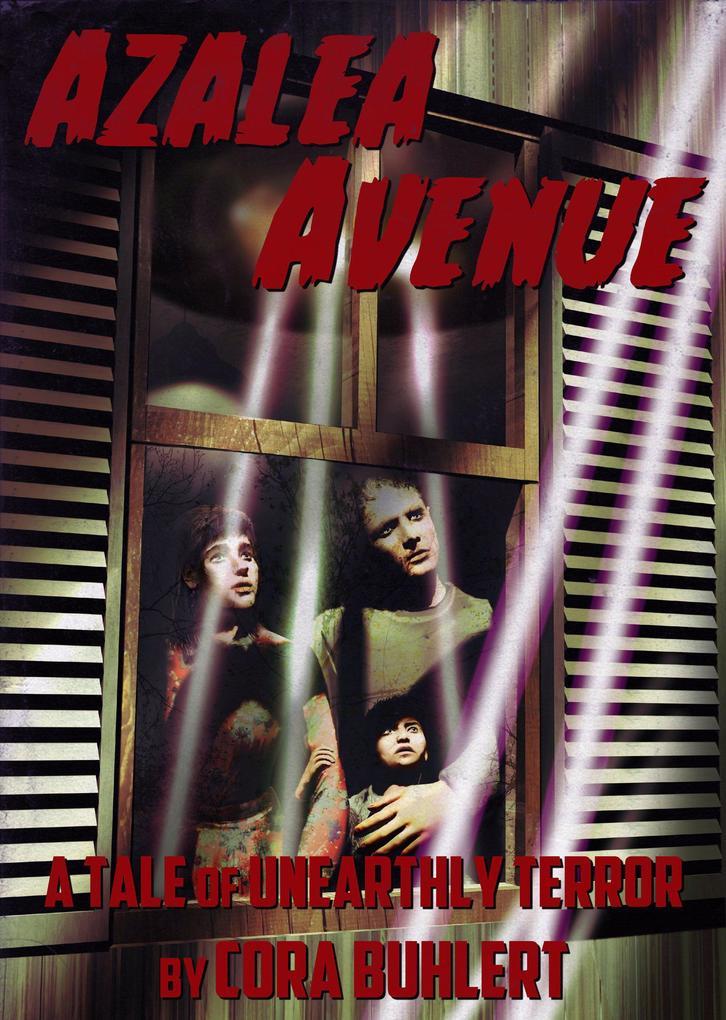 Azalea Avenue (The Day the Saucers Came..., #2) als eBook epub