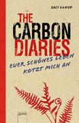 The Carbon Diaries. Euer schönes Leben kotzt mich an
