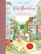 Tilda Apfelkern. Das kleine Dorf auf der Suche nach dem Glück