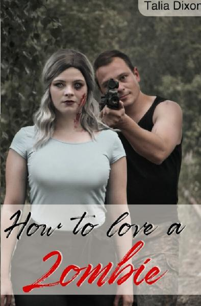 How to love a Zombie als Buch (kartoniert)