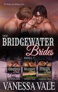 Their Bridgewater Brides: Books 5 - 7 (Bridgewater Ménage Series)