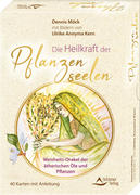 Die Heilkraft der Pflanzenseelen - Weisheits-Orakel der ätherischen Öle und Pflanzen