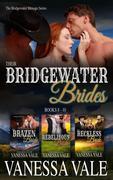 Their Bridgewater Brides: Books 8 - 10 (Bridgewater Ménage Series)