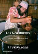Les Néo-Ruraux Tome 2: Le Fromager