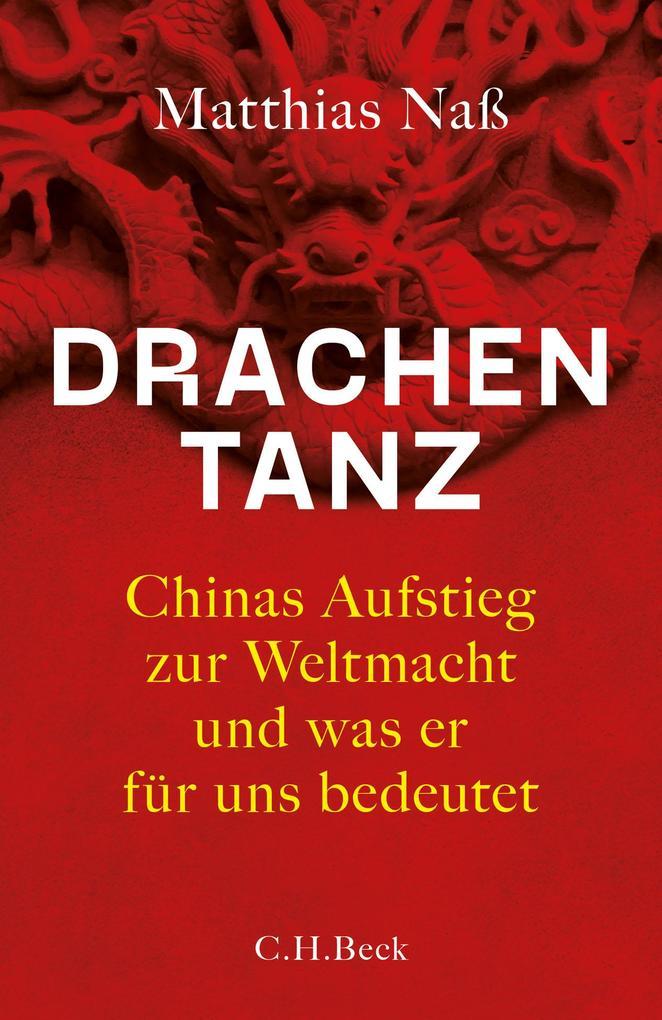 Drachentanz (Buch (gebunden)), Matthias Naß