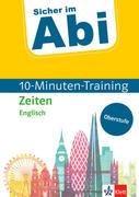 Sicher im Abi 10-Minuten-Training Oberstufe Englisch Zeiten