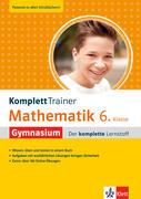 KomplettTrainer Gymnasium Mathematik 6. Klasse
