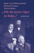 »Mit dir keine Oper zu lang ...«