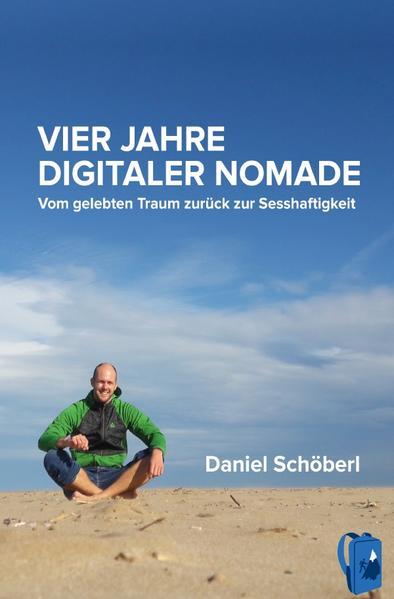 Vier Jahre digitaler Nomade als Buch (kartoniert)