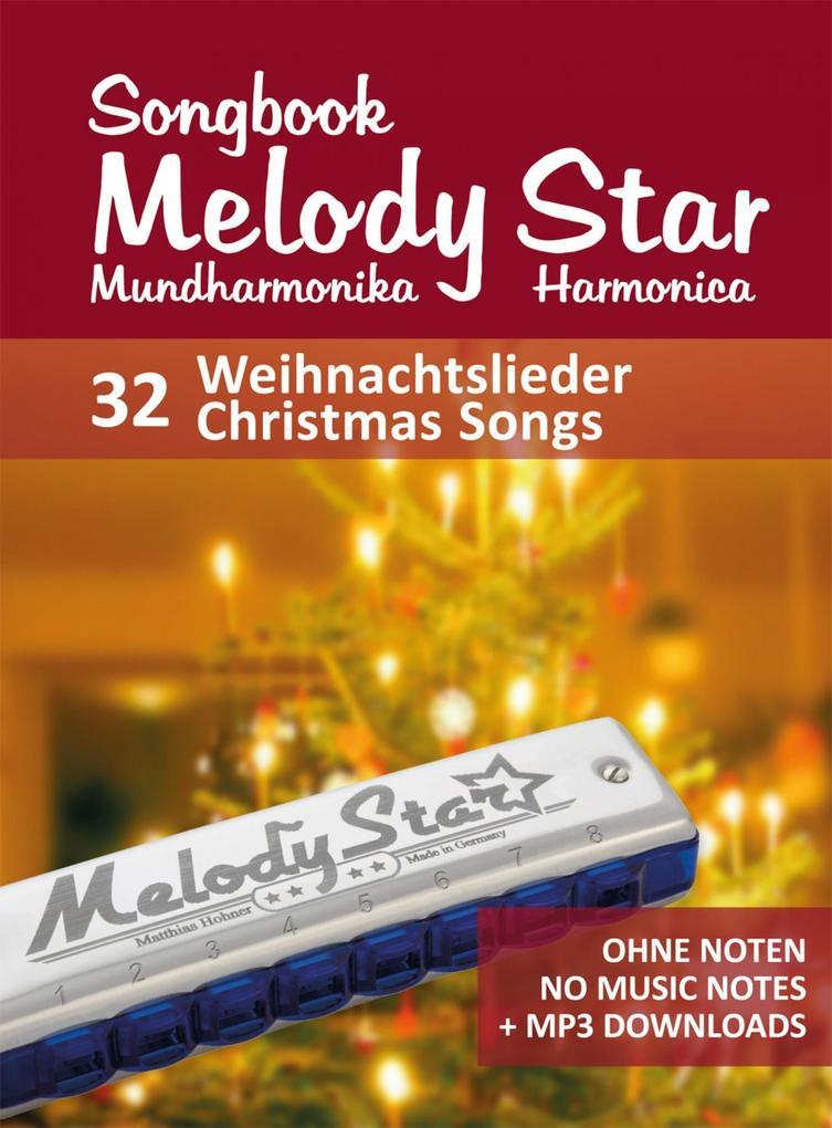 Liederbuch für die Melody Star Mundharmonika - 32 Weihnachtslieder - Christmas Songs als eBook epub