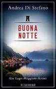Buona Notte - Ein Lago-Maggiore-Krimi