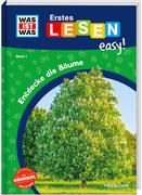 WAS IST WAS Erstes Lesen easy! Band 1. Entdecke die Bäume