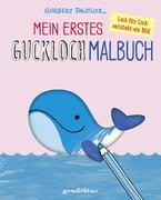 Mein erstes Guckloch-Malbuch für Kinder ab 2 Jahre (Wal). Ein Kreativ-Mitmachbuch zum Ausmalen und Fertigmalen: Schablone für Schablone und Seite für Seite entsteht dein eigenes Bild!